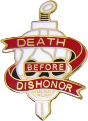 Death Before Dishonor (1 inch)