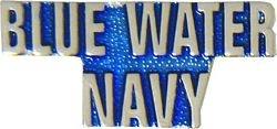 Blue Water Navy Script Pin (1 1/4 inch)