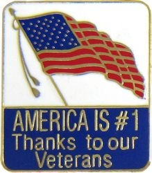 America Is #1 Thanks To Our Veterans Pin (1 inch)