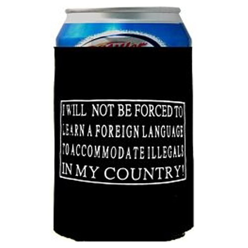 "Can Cooler ""I will not be forced to learn a foreign language""-"