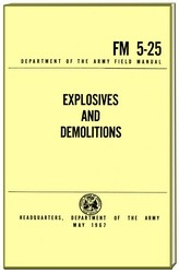 Explosives and Demolitions Military Manual