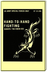 Hand to Hand Fighting (Karate/ Tae-Kwon Do) Military Manual