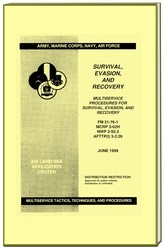 Survival/Evasion/Recovery Military Manual