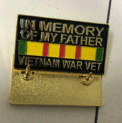 IN MEMORY OF MY FATHER VIETNAM WAR VET PIN