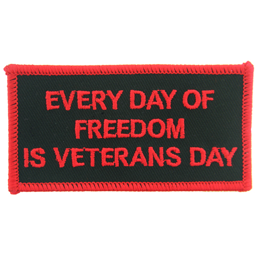 Everyday of Freedom is Veteran's Day (3 1/2 inch)