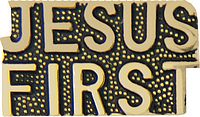 Jesus First Script Pin (1 inch)