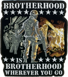 Brotherhood Wherever You Go Back Patch (10 x 11  inch)