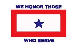 1 Blue Star - We Honor Those Who Serve 1 Sided Screen Printed Flag3' x 5' ft